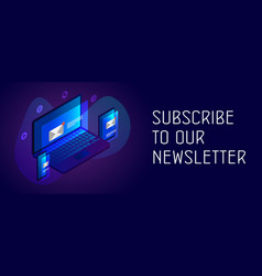Subscribe to our newsletter concept vector