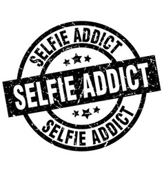 Selfie addict round grunge black stamp vector