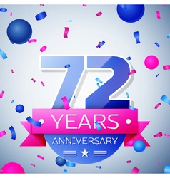 Seventy two years anniversary celebration on grey vector image
