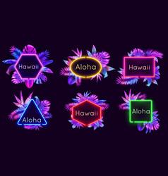 neon aloha badges hawaii palm trees leaves vector image
