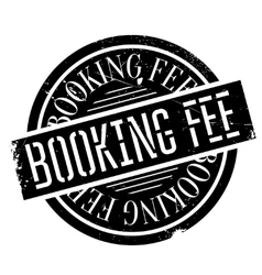 Booking Fee rubber stamp vector image