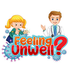 feeling unwell font design with a doctor man vector image