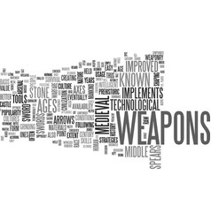 A beginner s guide to medieval weapons text word vector