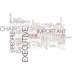 Executive chairs text background word cloud vector