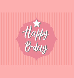 Happy birthday calligraphy letters on a retro vector