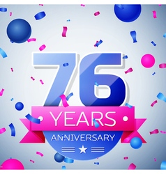 Seventy six years anniversary celebration on grey vector image