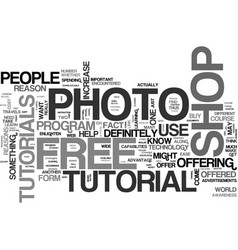 why get a free photo shop tutorial text word vector image