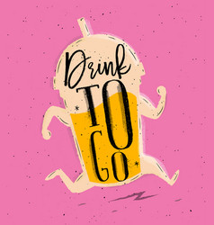 poster drink to go pink vector image vector image