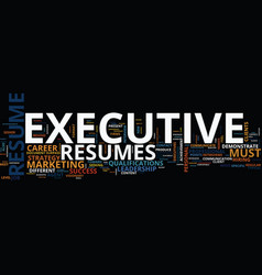 executive resumes text background word cloud vector image