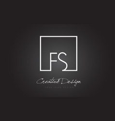 Fs square frame letter logo design with black and vector