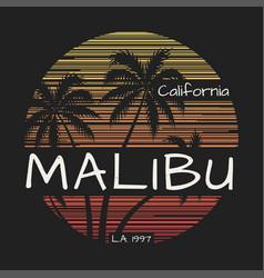 malibu california tee print with palm trees vector image vector image