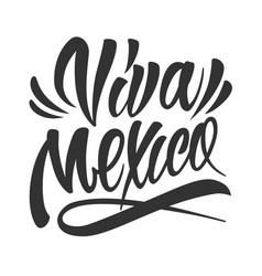 Festive calligraphic viva mexico lettering vector