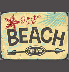 Gone to beach retro sign vector