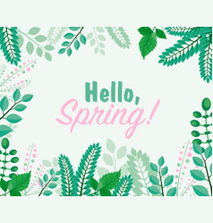 greeting card hello spring vector image