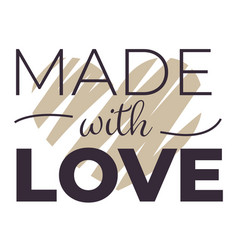 made with love emblem for handmade production vector image
