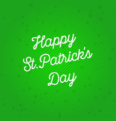 stpatrick39s day on green background in lines vector image