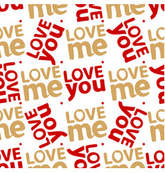 love you me abstract seamless pattern vector image vector image