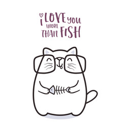 cute cat with a fish for greeting card design vector image