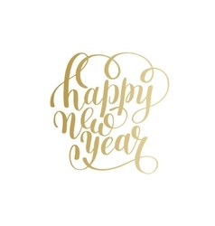 Happy New Year hand lettering congratulate gold vector image