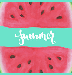 print with watermelon inscription lettering vector image
