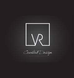 Vr square frame letter logo design with black and vector