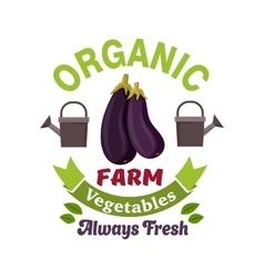 Organic vegetable farm badge with eggplant vector image vector image