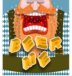 Beer me shout Angry and aggressive man shouts Red vector image