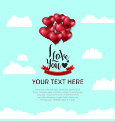 I love you design with heart balloon red ribbon vector