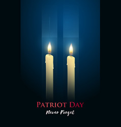 patriot day poster with candles two skyscrapers vector image