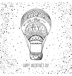 Hand drawn air balloon with love is in the air vector image