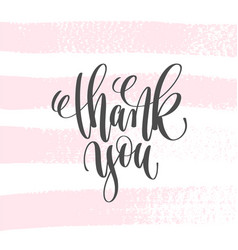 thank you - hand lettering inscription text to vector image
