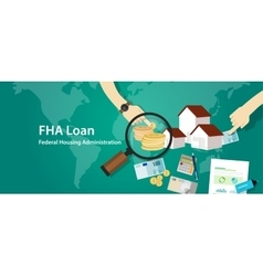 FHA Loan Federal Housing Administration vector image