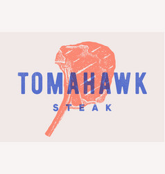 Steak tomahawk poster with steak silhouette vector