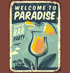 welcome to paradise old metal sign vector image vector image