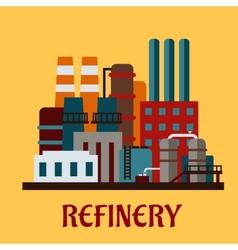 Flat industrial refinery vector image vector image