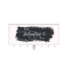 billboard for st valentines day with calligraphy vector image