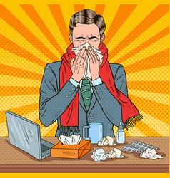 pop art businessman sneezing at work vector image