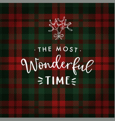 the most wonderful time christmas greeting card vector image