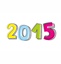 New Year 2015 hand drawn colorful sign vector image vector image