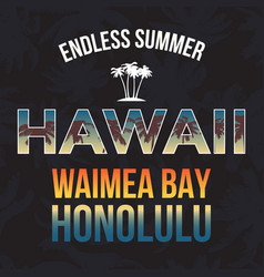 hawaii beach with palm tree t-shirt design vector image