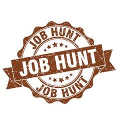 job hunt stamp sign seal vector image