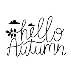 with clouds leaf and lettering text - hello autumn vector image