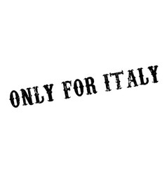 only for italy rubber stamp vector image vector image