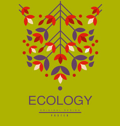 ecology poster original design ecological vector image