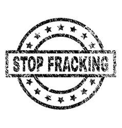Grunge textured stop fracking stamp seal vector