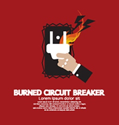 Hand Switching Burned Circuit Breaker vector image