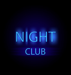 night club glowing neon letters stylish vector image