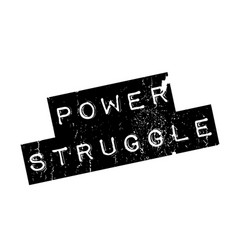 Power struggle rubber stamp vector