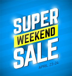 Super Sale Weekend special offer banner vector