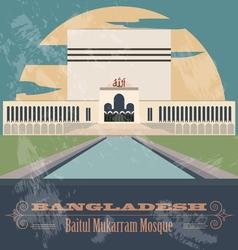 Bangladesh landmarks Baitul Mukarram Mosque Retro vector